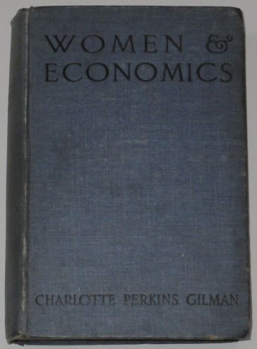 Women and Economics, by Charlotte Perkins Gilman